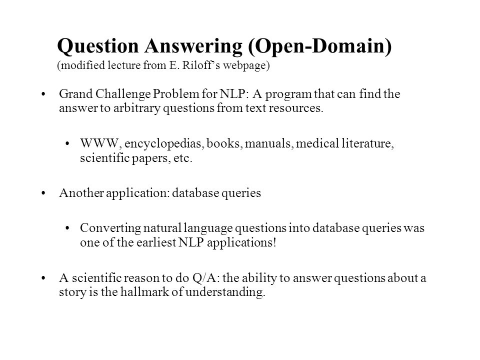 Question Answering (Open-Domain) (modified lecture from E.