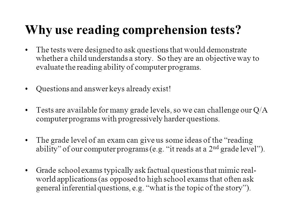 Why use reading comprehension tests.