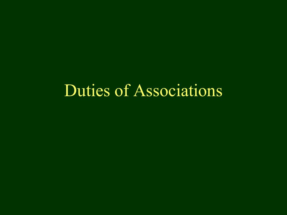 Duties of Associations