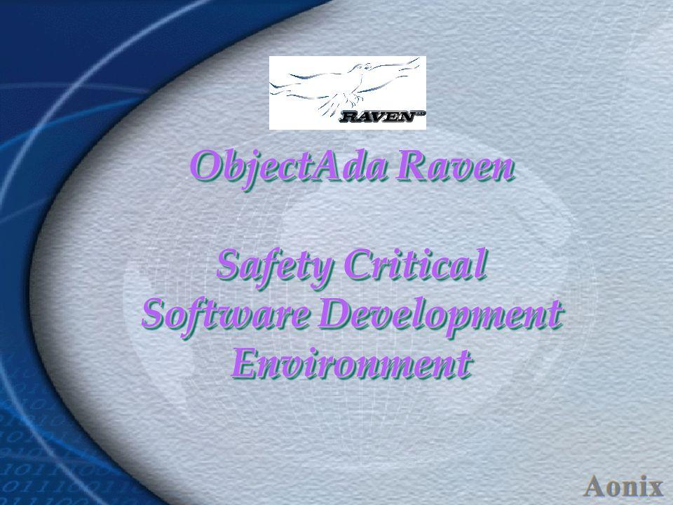 ObjectAda Raven Safety Critical Software Development Environment