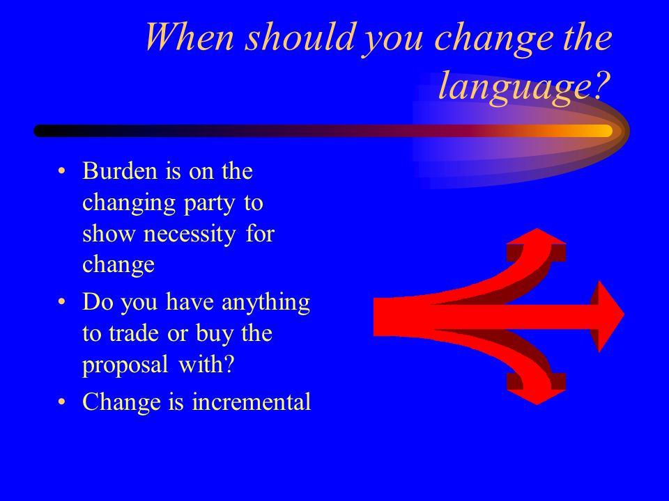 When should you change the language.