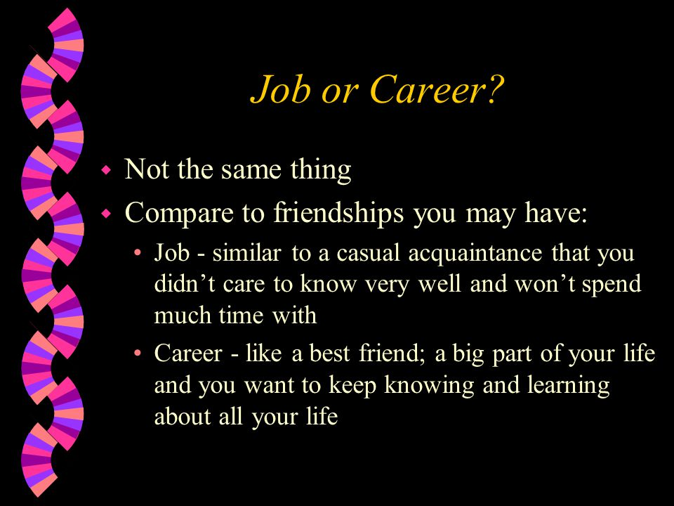 Job or Career.