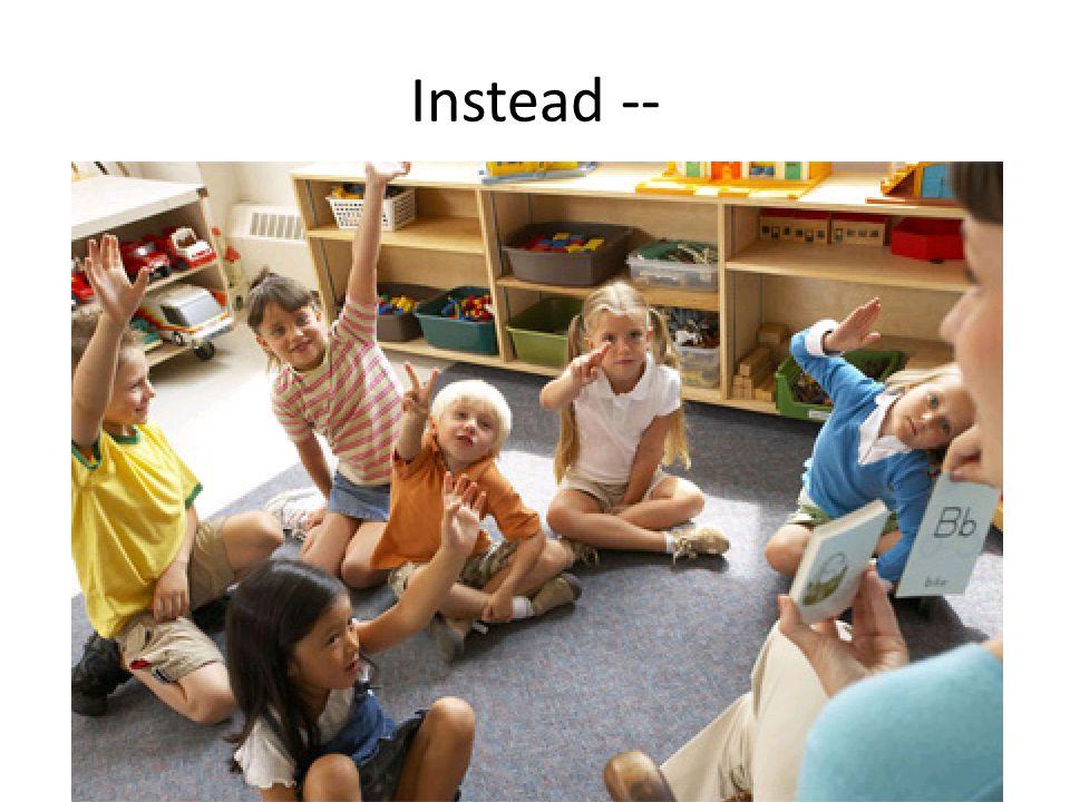 Instead --