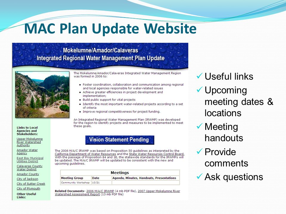 MAC Plan Update Website Useful links Upcoming meeting dates & locations Meeting handouts Provide comments Ask questions