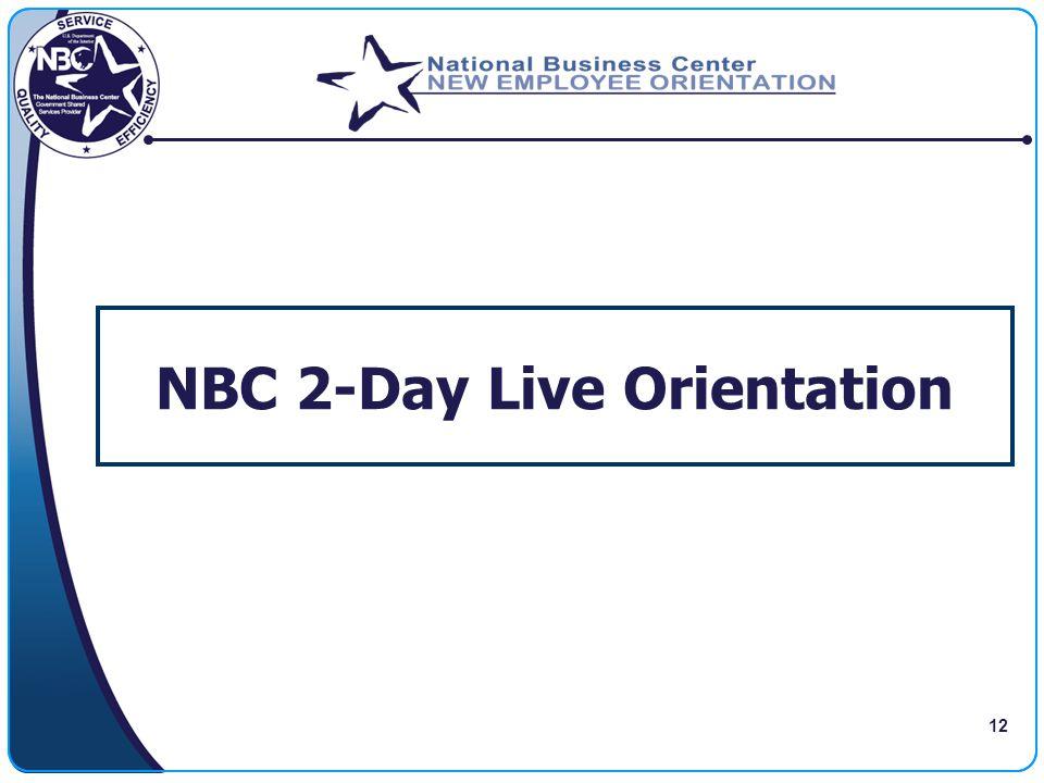 12 NBC 2-Day Live Orientation
