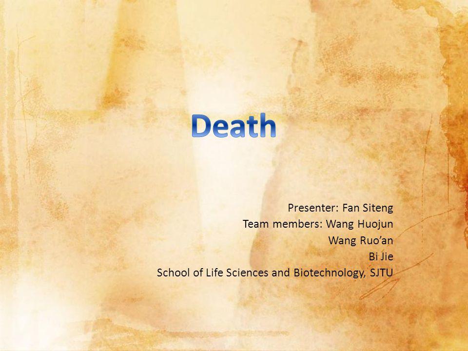 Presenter: Fan Siteng Team members: Wang Huojun Wang Ruo'an Bi Jie School of Life Sciences and Biotechnology, SJTU