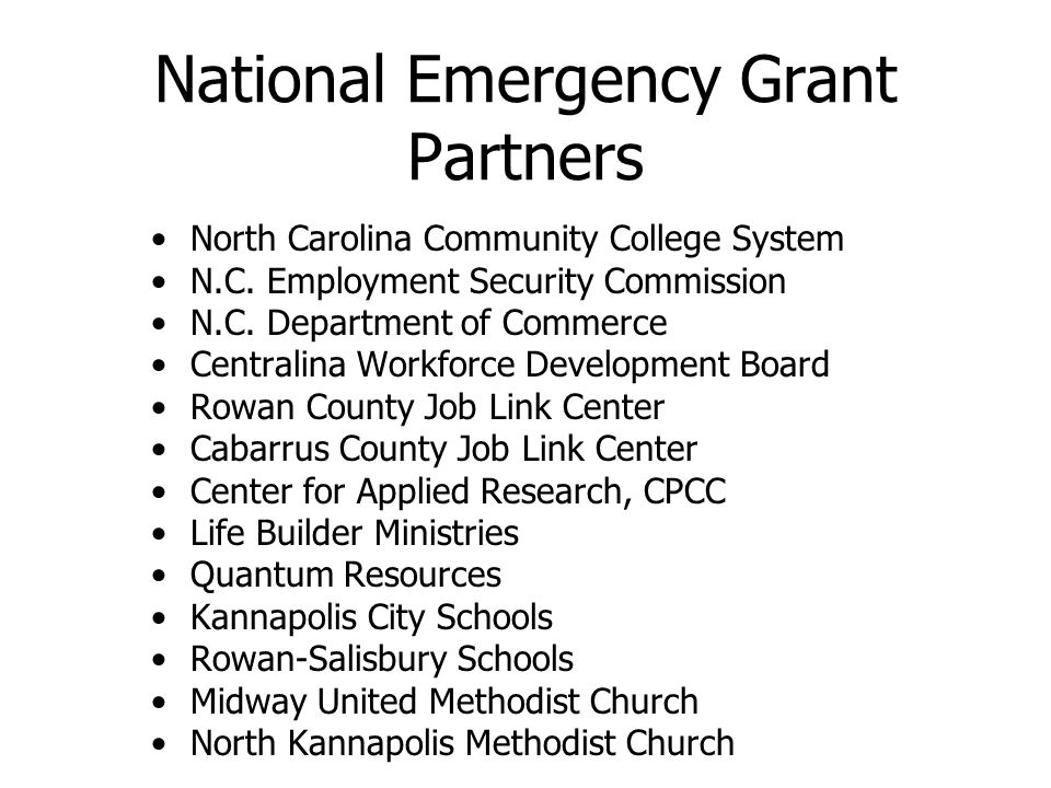 National Emergency Grant Partners North Carolina Community College System N.C.