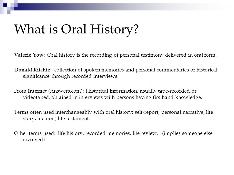 What is Oral History.