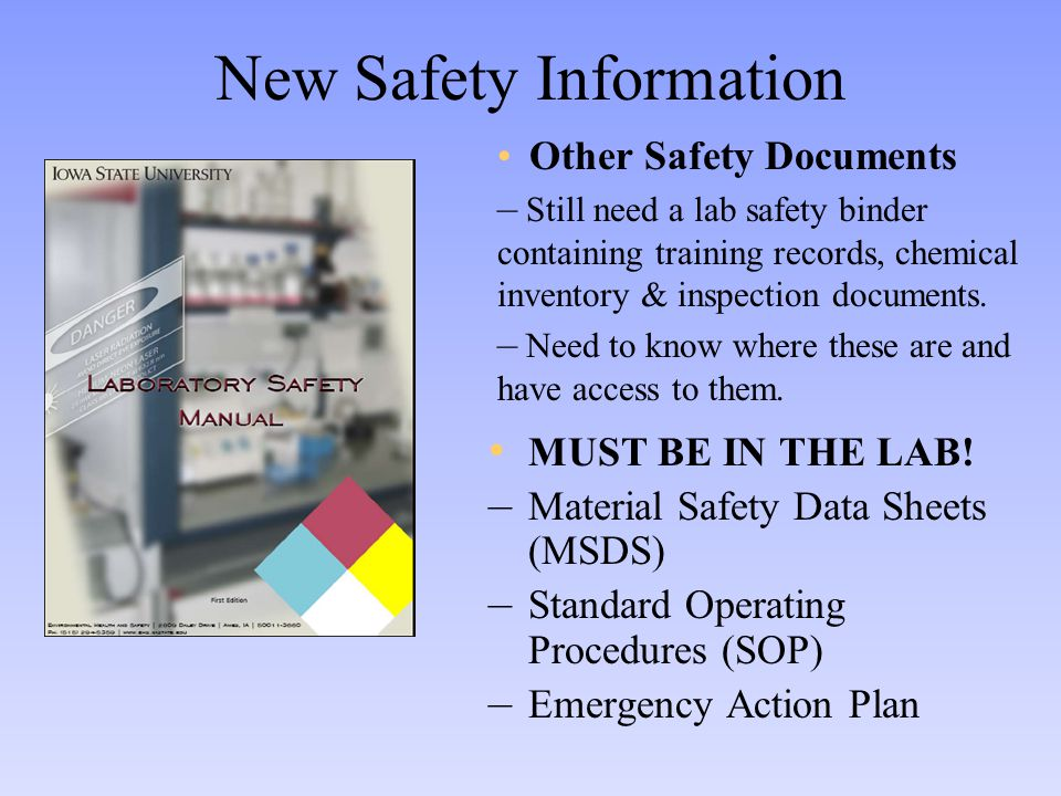 New Safety Information MUST BE IN THE LAB.