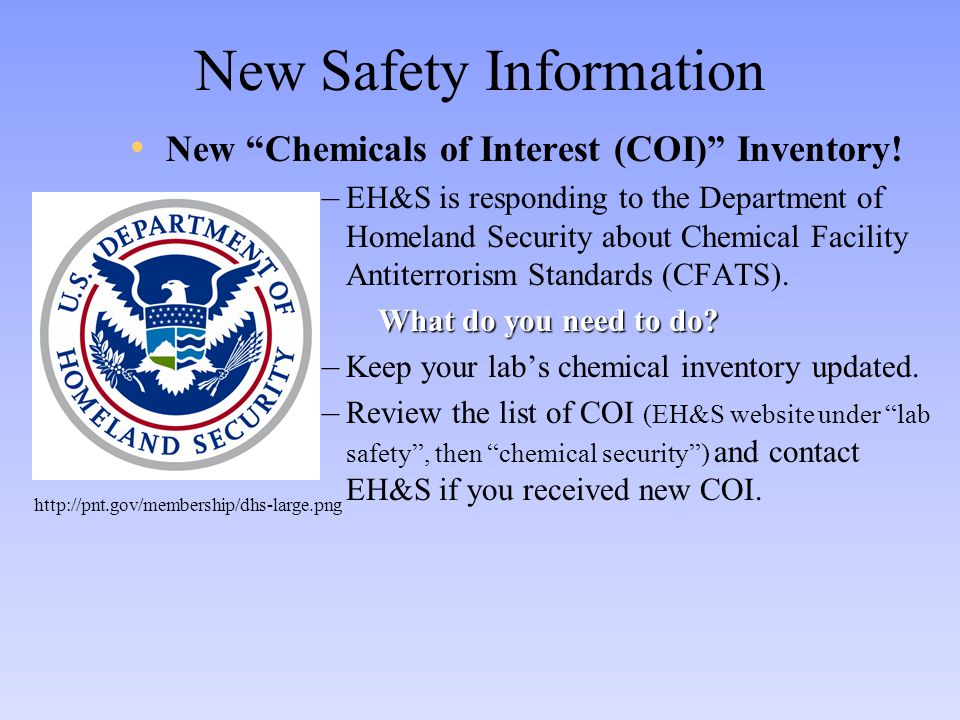 New Safety Information New Chemicals of Interest (COI) Inventory.