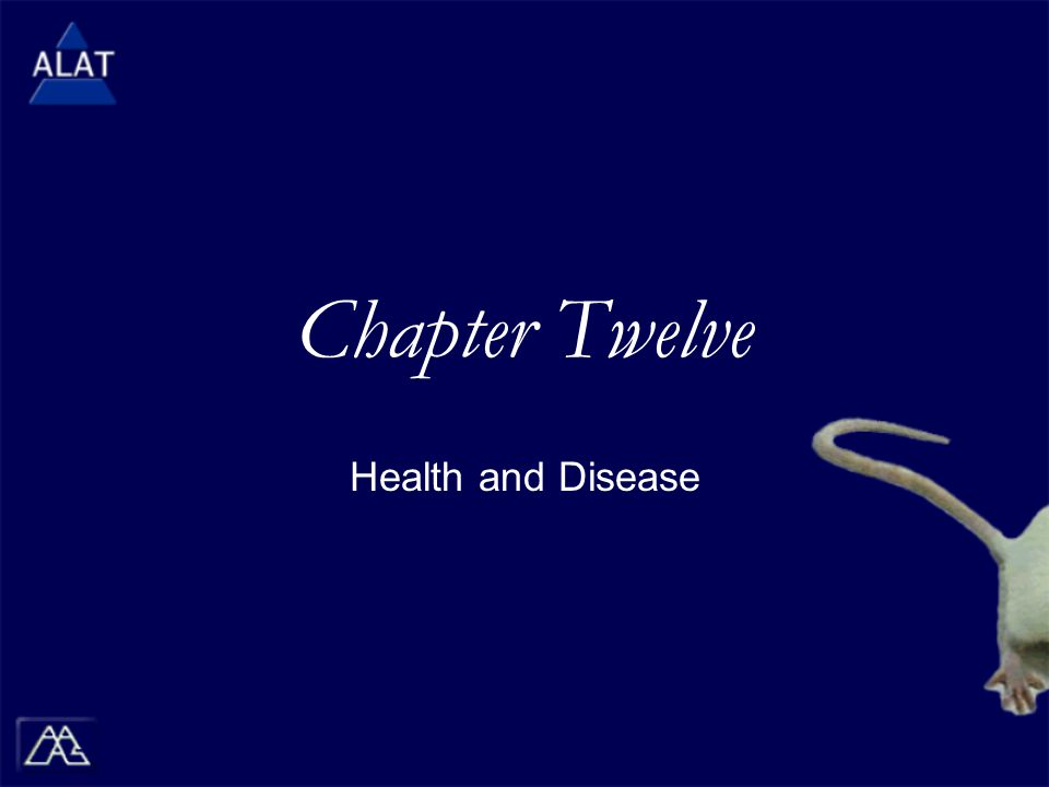 Chapter Twelve Health and Disease