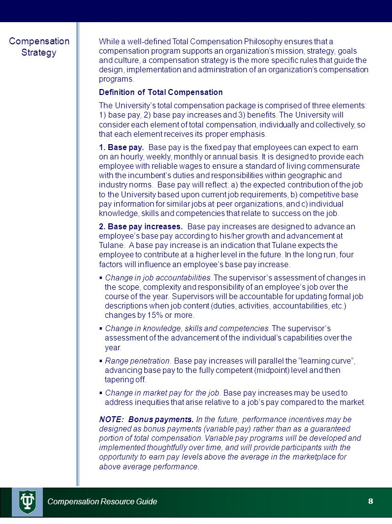 9 Compensation Resource Guide Compensation Strategy (continued) 3.