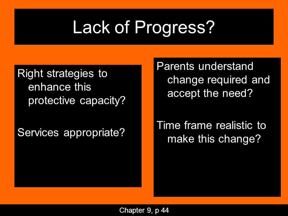 Lack of Progress. Right strategies to enhance this protective capacity.