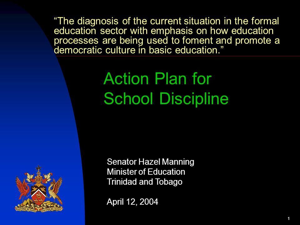 2 Trinidad & Tobago Ministry of Education A School Discipline Initiative.