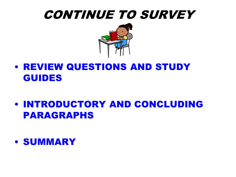 QUESTION.WHILE YOU ARE SURVEYING Turn the title, headings, and subheadings into questions.