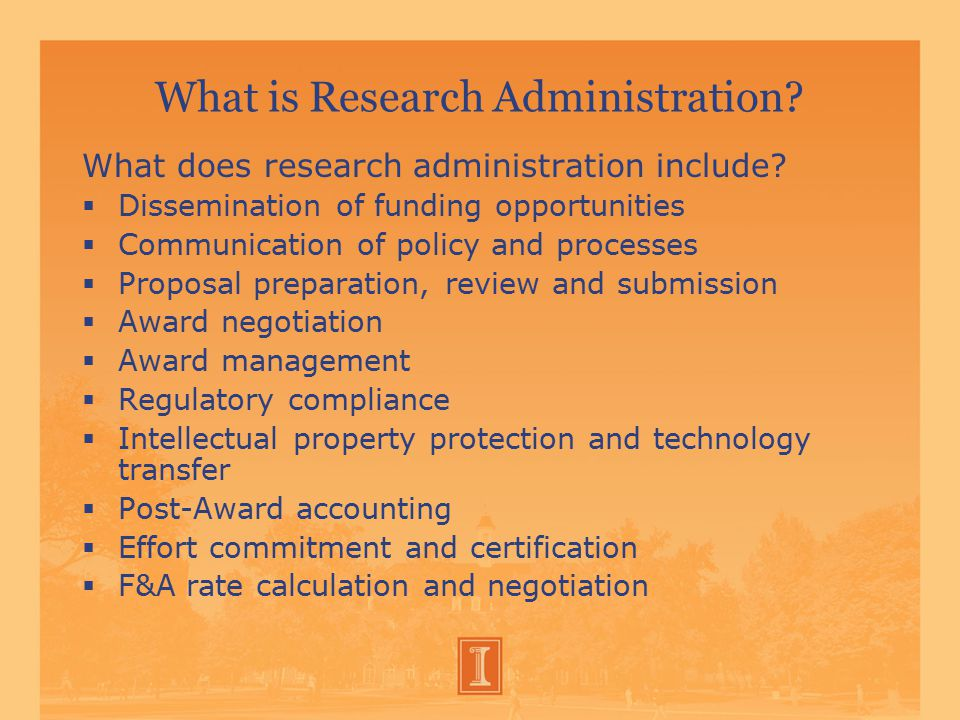 What is Research Administration.What does research administration include.