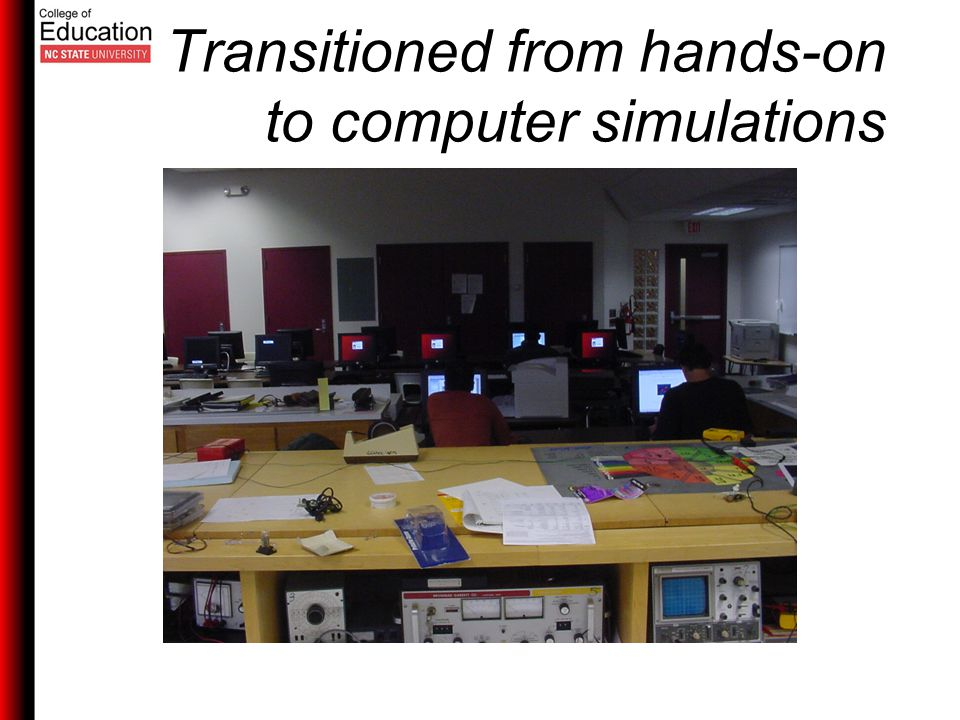 Transitioned from hands-on to computer simulations