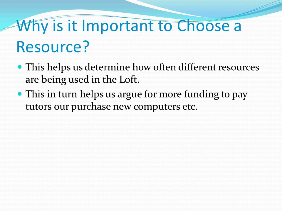 Why is it Important to Choose a Resource.