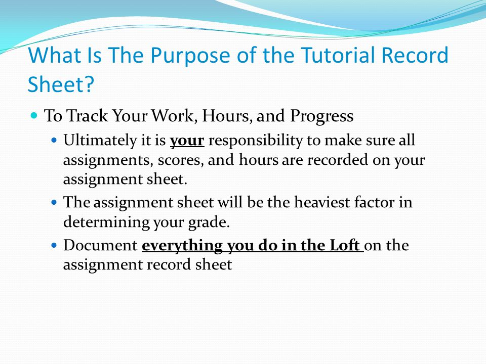 What Is The Purpose of the Tutorial Record Sheet.