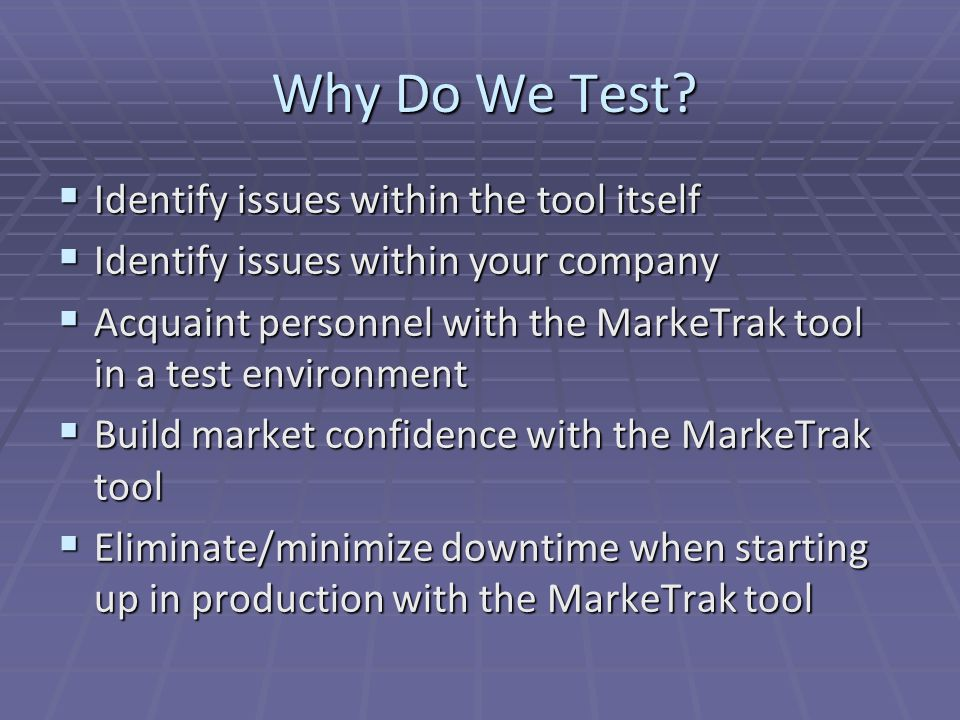 Overview  Market Participants have been sent a test bed of ESI IDs to use during testing  Test Flight is expected to last five (5) business days  Market Participants experiencing issues logging on (permission rights) would contact Flight Administrator  Market Participants are not sending EDI transactions in association with the MarkeTrak test scripts  Market Participants are not performing TEXAS SET validations on EDI transactions  For Example: Tran ID  Market Participants are expected to attend a daily conference call to discuss status of the test flight  Call is at 2:30 CPT  MPs should be prepared to present their status to the Flight Administrator