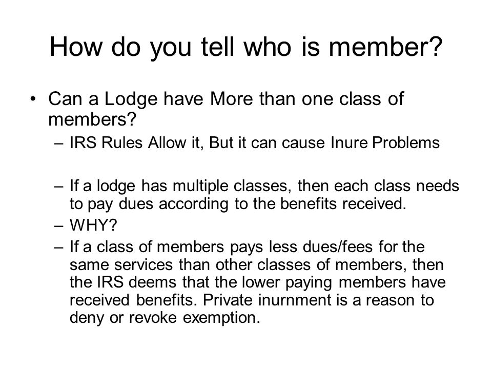How do you tell who is member. Can a Lodge have More than one class of members.