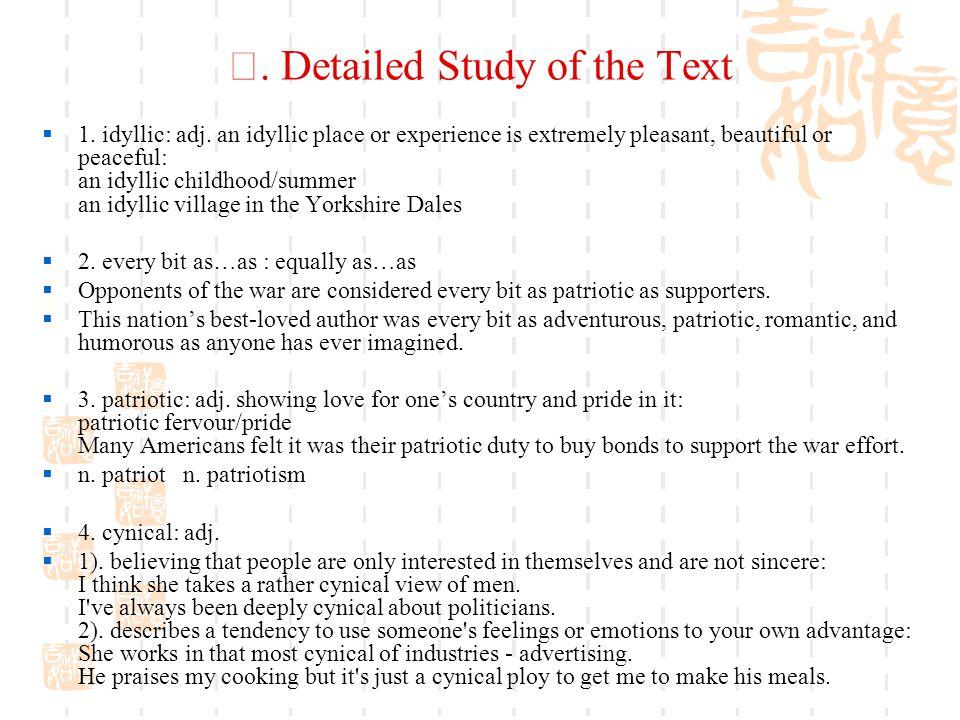 Ⅴ.Detailed Study of the Text  1. idyllic: adj.