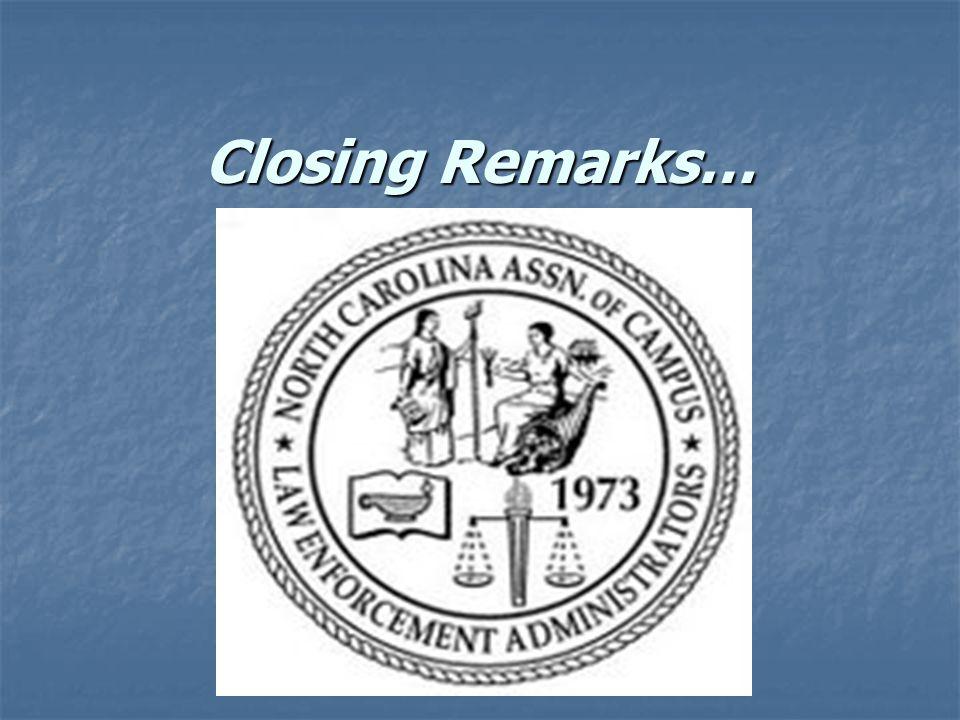 Closing Remarks…
