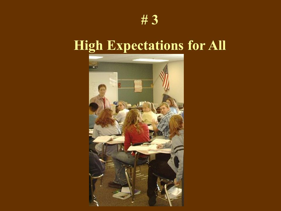 # 3 High Expectations for All