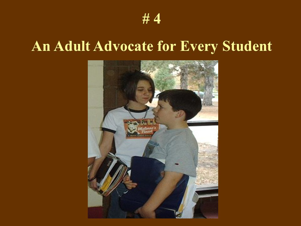 # 4 An Adult Advocate for Every Student