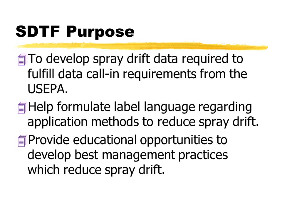 Current Projects: 4Distribution of drift education video 4Release of two slide sets via the www 4Summarizing a second regulatory profile 4Accumulating technological information 4Developing an evaluation tool to determine the success of coalition efforts
