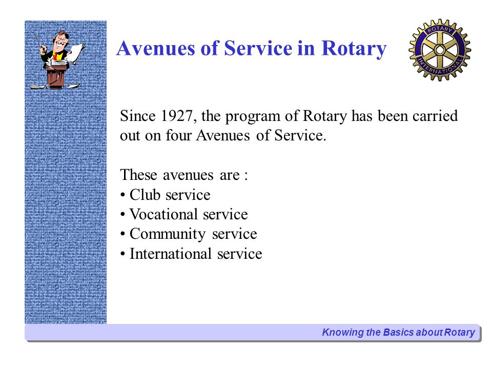 Getting to Know More About Avenues of Service in Rotary Club Service Club Service includes the scope of activities that Rotarians undertake in support of their club, such as serving on committees, proposing individuals for membership, and meeting attendance requirements.