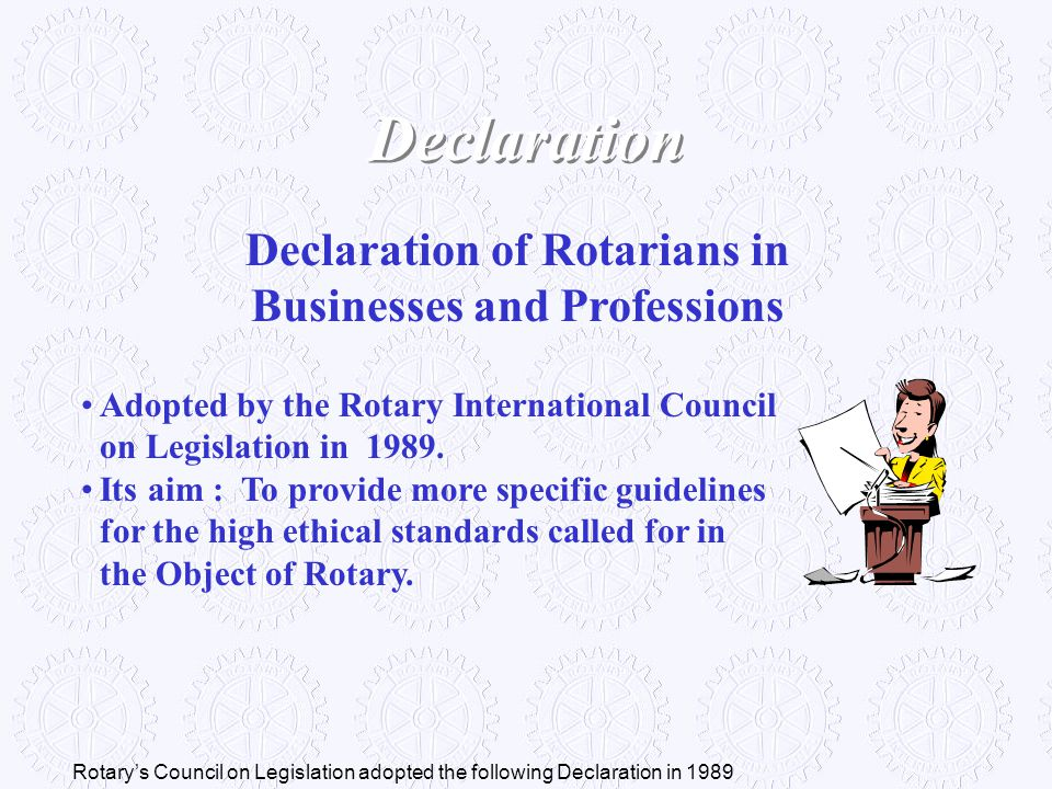 Adopted by the Rotary International Council on Legislation in 1989. Its aim : To provide more specific guidelines for the high ethical standards calle