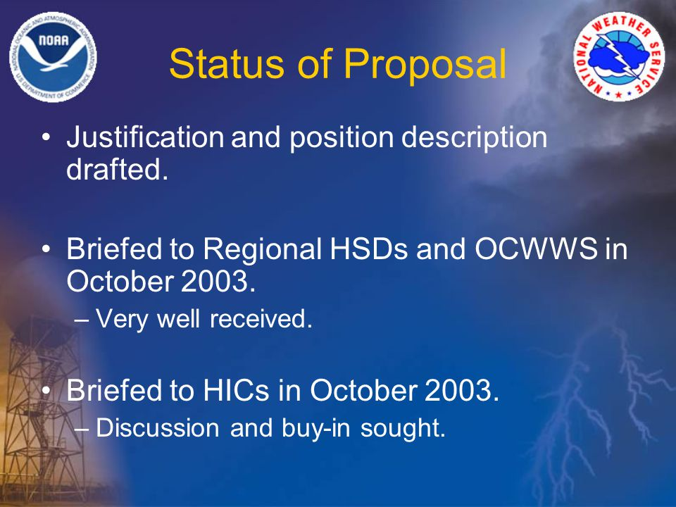 Status of Proposal Justification and position description drafted.