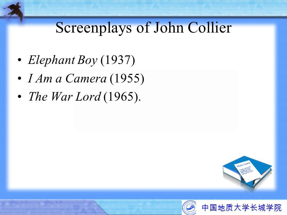 Screenplays of John Collier Elephant Boy (1937) I Am a Camera (1955) The War Lord (1965).
