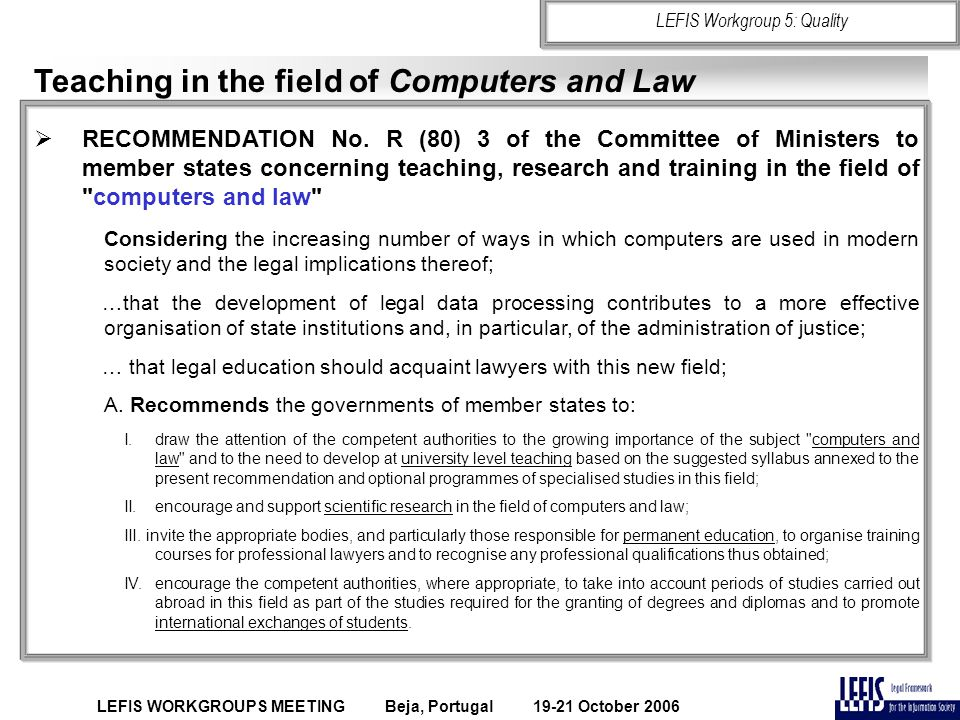 Teaching in the field of Computers and Law  RECOMMENDATION No.