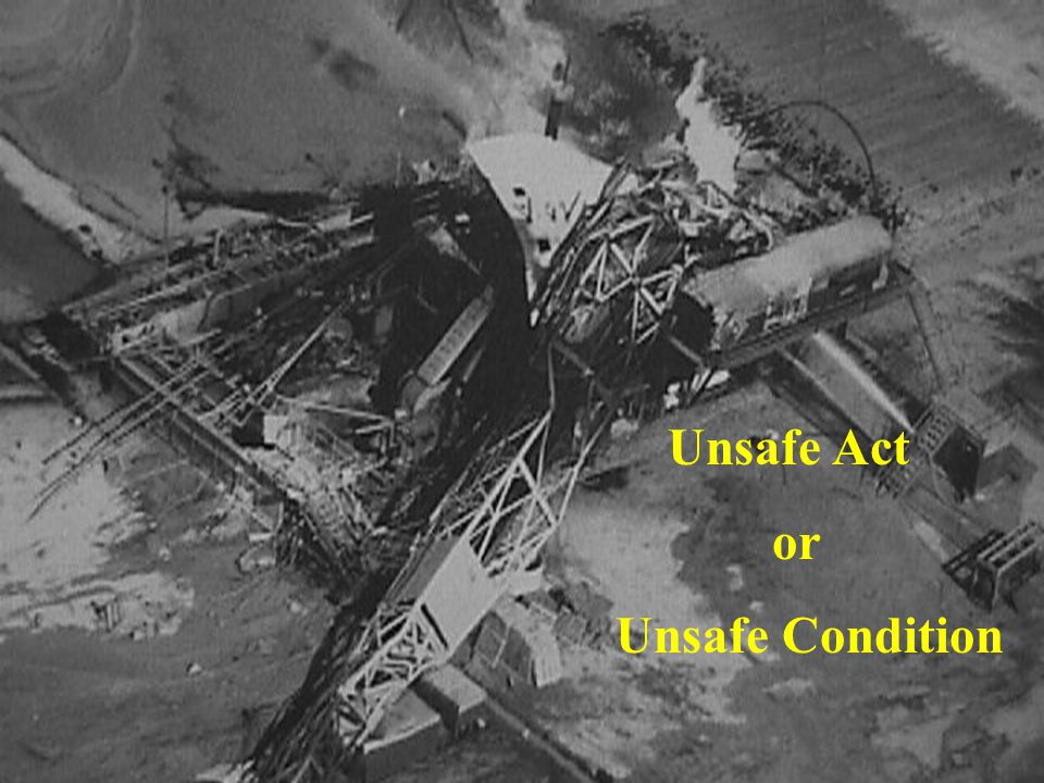2 Unsafe Act or Unsafe Condition