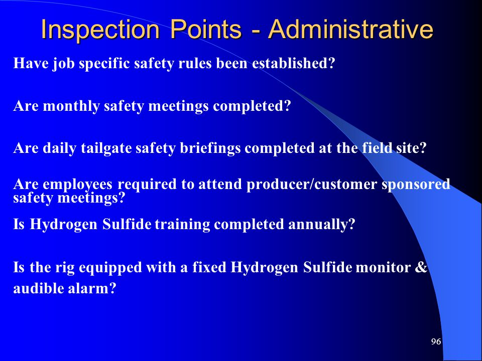 96 Inspection Points - Administrative Have job specific safety rules been established.