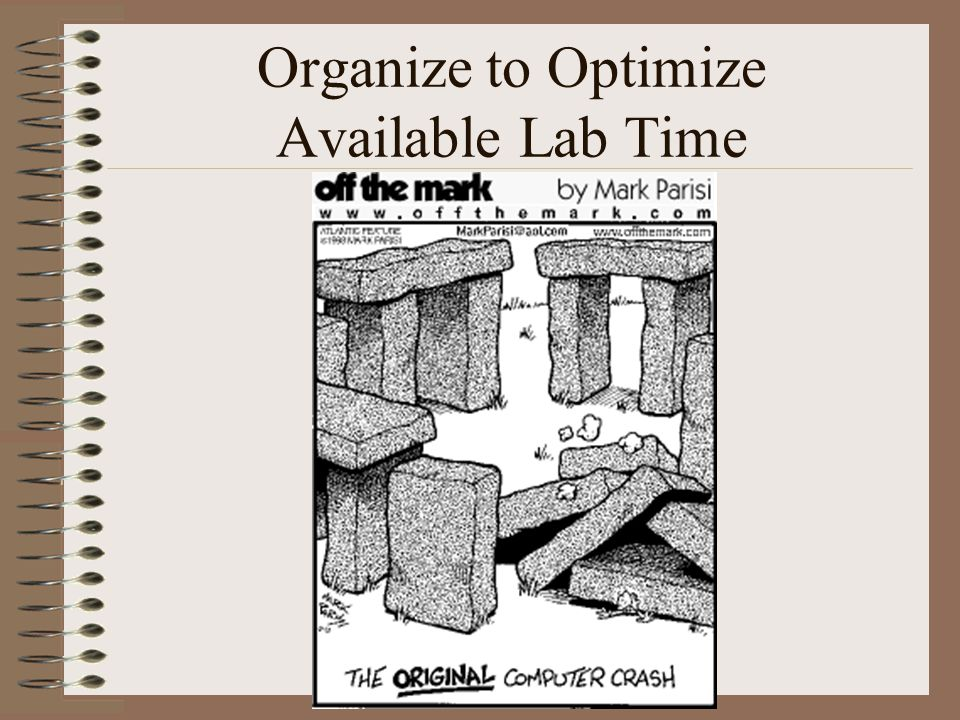 Organize to Optimize Available Lab Time