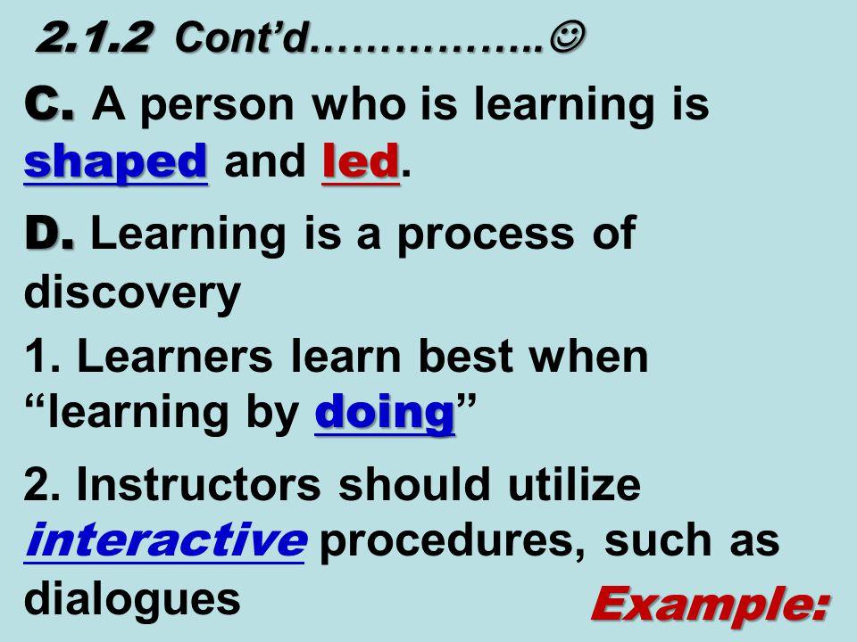 2.1.2 Cont'd…………….. 2.1.2 Cont'd…………….. C. shapedled C.