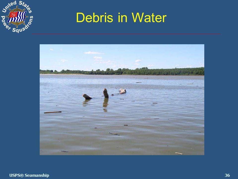36USPS® Seamanship Debris in Water