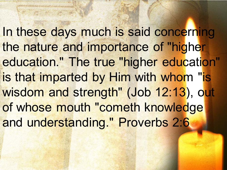 In a knowledge of God all true knowledge and real development have their source.