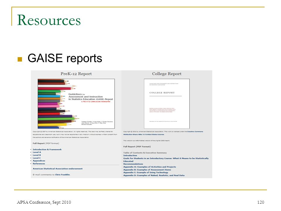 Resources GAISE reports APSA Conference, Sept 2010120
