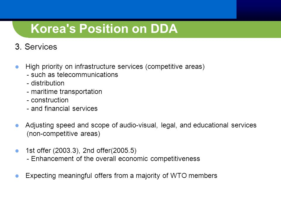 Korea s Position on DDA 3.