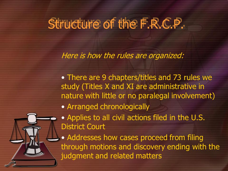 Structure of the F.R.C.P.