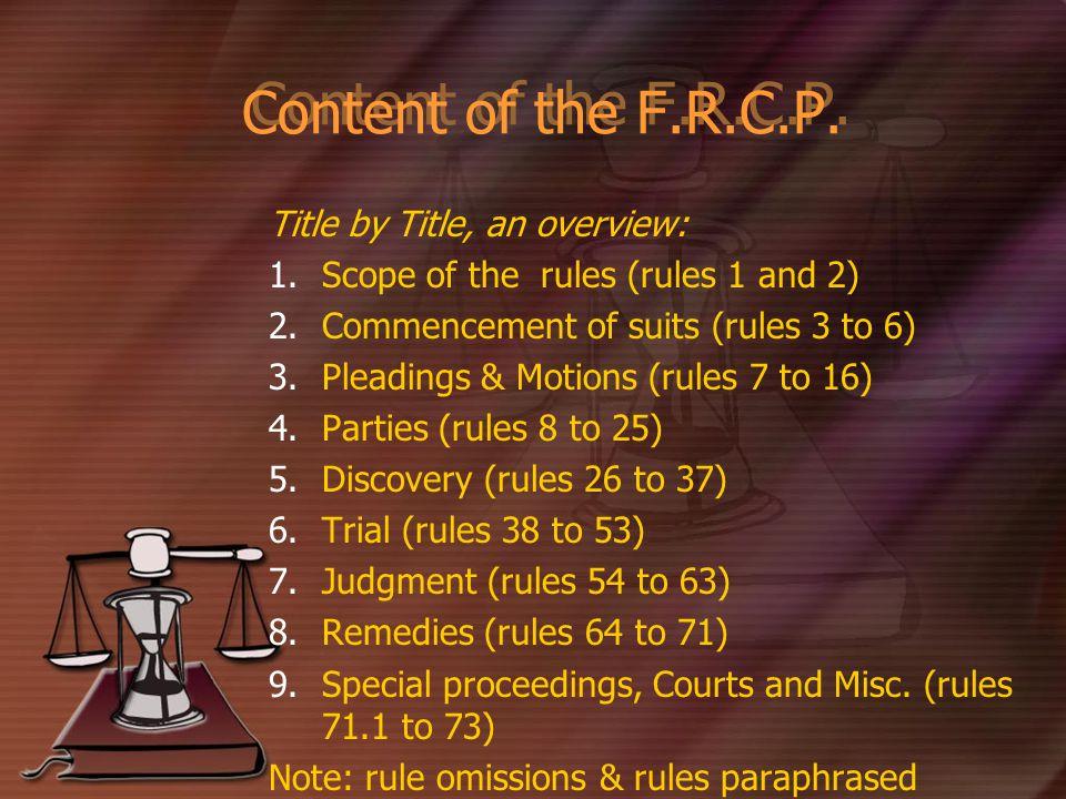 Content of the F.R.C.P.