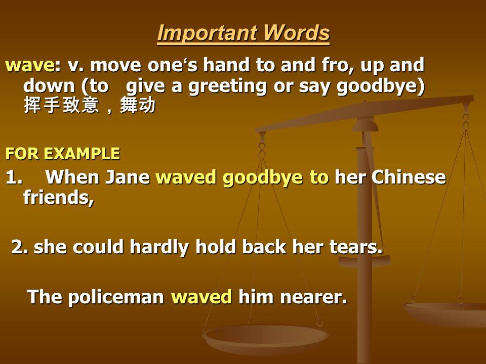 Important Words wave: v.