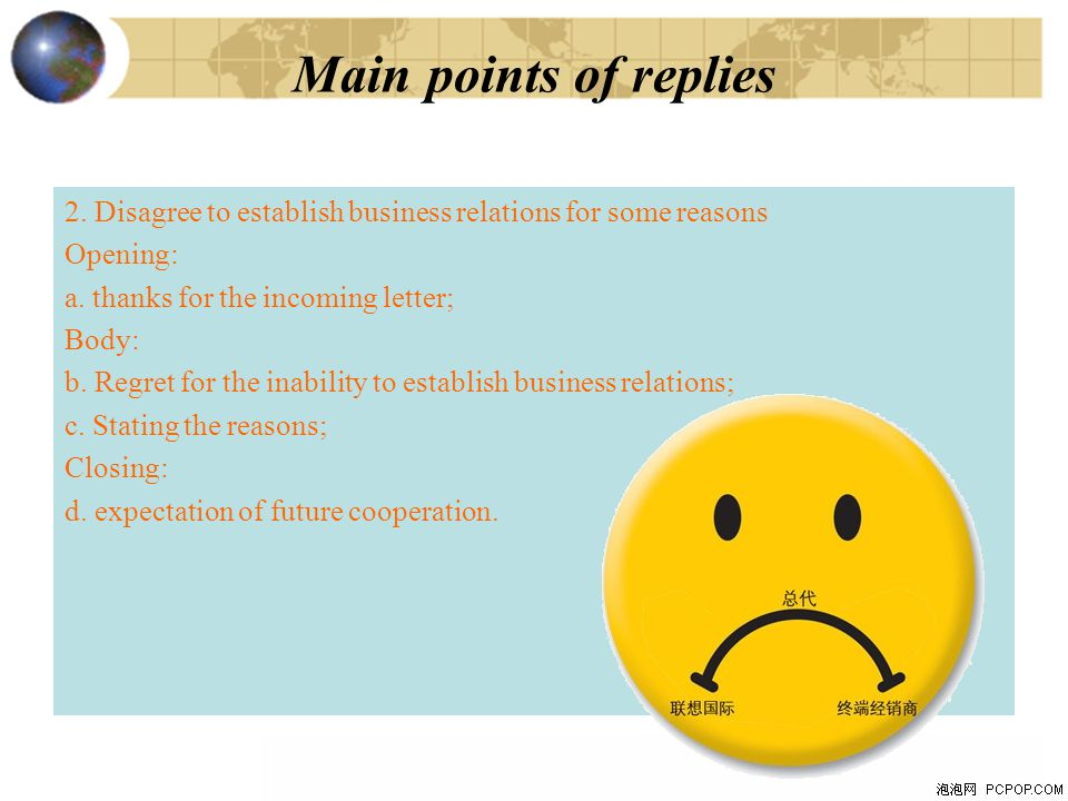 2.Disagree to establish business relations for some reasons Opening: a.