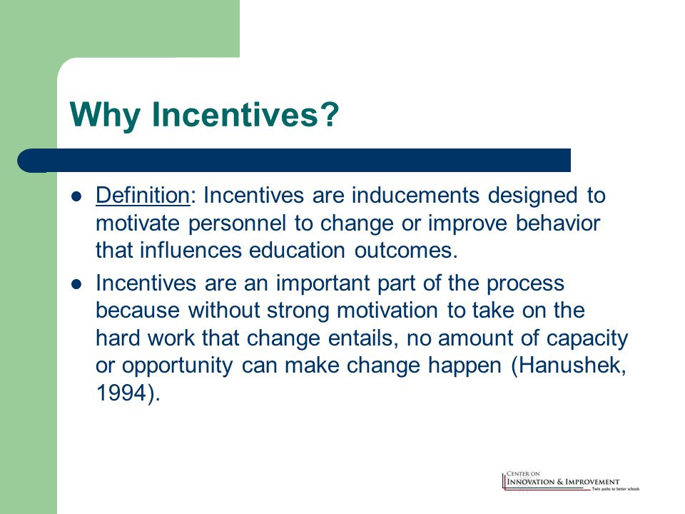 Why Incentives.