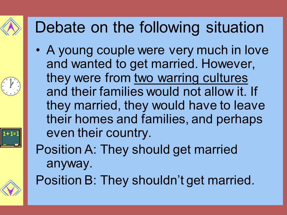 Debate on the following situation A young couple were very much in love and wanted to get married.