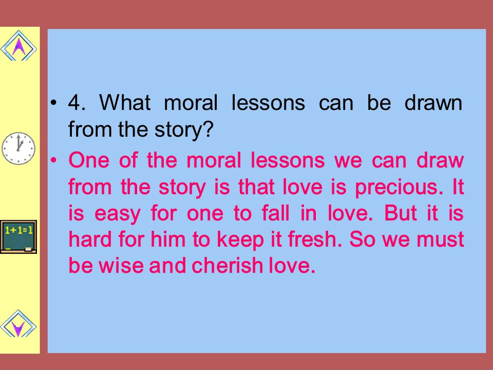 4.What moral lessons can be drawn from the story.